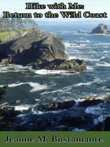Hike with Me: Return to the Wild Coast