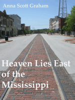 Heaven Lies East of the Mississippi