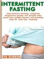 Intermittent Fasting - the Complete Guide to Intermittent Fasting