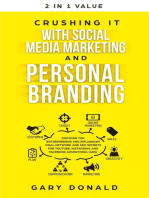 Crushing It with Social Media Marketing and Personal Branding