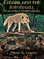 Einarr Stigandersen and the Jotunhall
