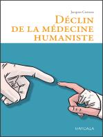 Déclin de la médecine humaniste