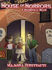House of Horrors: Weirdville, #2