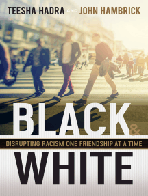 Black and White: Disrupting Racism One Friendship at a Time