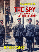 The Spy The Story of a Superfluous Man