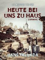 Heute bei uns zu Haus (German)