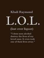 Lost Over Liquor