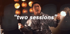 'We've Got Two Sessions'