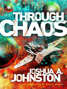 Through Chaos: The Chronicles of Sarco, #3