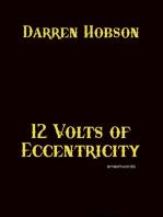12 Volts of Eccentricity