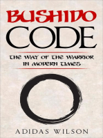 Bushido Code - The Way Of The Warrior In Modern Times