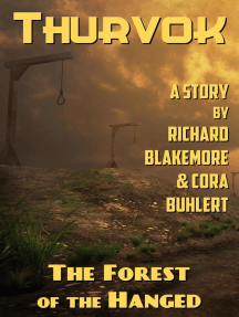 The Forest of the Hanged: Thurvok, #4