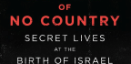 'Spies Of No Country' Offers Nuanced Understanding Of Israel's Complexity