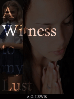 A Witness to My Lust
