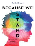 Because We Stand