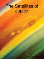 The Satellites of Jupiter
