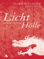 Licht im Vorhof der Hölle