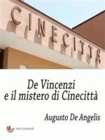 De Vincenzi e il mistero di Cinecittà