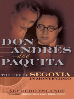 Don Andres and Paquita: The Life of Segovia in Montevideo