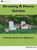 Growing a Home Gardens