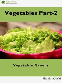 Vegetable Part-2: Vegetable Greens