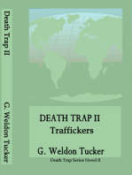 Death Trap II- Traffickers