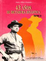 43 Años de Dictadura Dinástica