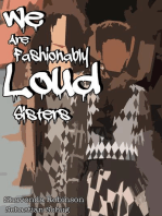 We Are Fashionably Loud Sisters