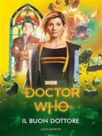 Doctor Who - Il Buon Dottore