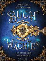 Buchwächter - Das Buch der Phantasien