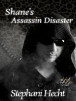Shane's Assassin Disaster