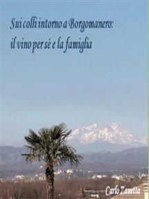 Sui colli intorno a Borgomanero: Il vino per sè e la famiglia
