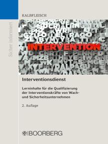 Interventionsdienst: Lerninhalte für die Qualifizierung der Interventionskräfte von Wach- und Sicherheitsunternehmen
