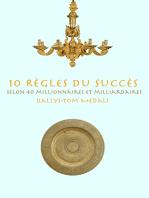 10 Règles du Succès