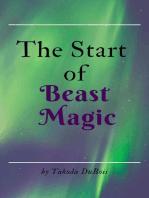 The Start of Beast Magic