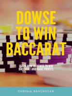 Dowse to Win Baccarat