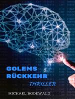 Golems Rückkehr
