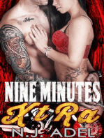 Nine Minutes Xtra