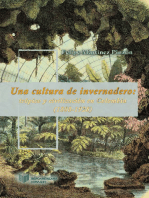 Una cultura de invernadero: Trópico y civilización en Colombia (1808-1928)