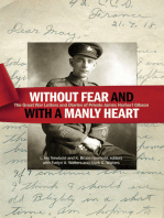 """""""Without fear and with a manly heart"""""""