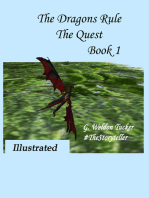 The Dragons Rule- The Quest Book I