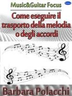 Come eseguire il trasporto della melodia o degli accordi