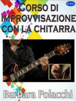 Corso di improvvisazione con la chitarra