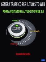 Genera Traffico per il Tuo Sito Web