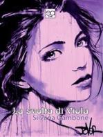 La svolta di Viola