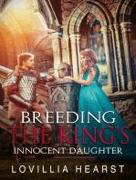 Breeding The King's Innocent Daughter