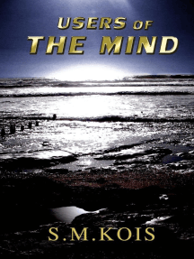Users of the Mind: The Mind Users, #1