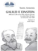 Galilei E Einstein: Riflessioni Sulla Teoria Della Relatività Generale - La Caduta Libera Dei Gravi