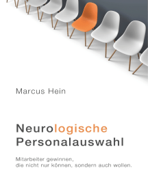Neurologische Personalauswahl: Mitarbeiter gewinnen, die nicht nur können, sondern auch wollen.
