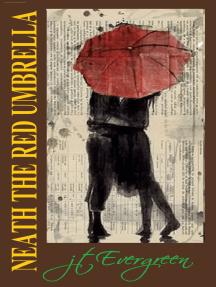 Neath The Red Umbrella